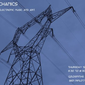 12 May 2011 - Dark Mechanics A night of experimental electronic music and art