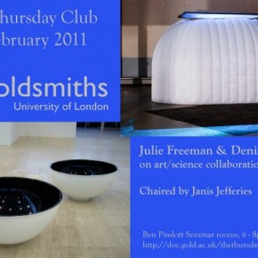 3 February 2011 - Julie Freeman and Denis Roche on art/science collaborations