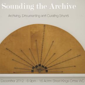 6 December 2012 - Sounding the Archive